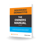 Seborrheic Dermatitis the Owners Manual - Book Cover